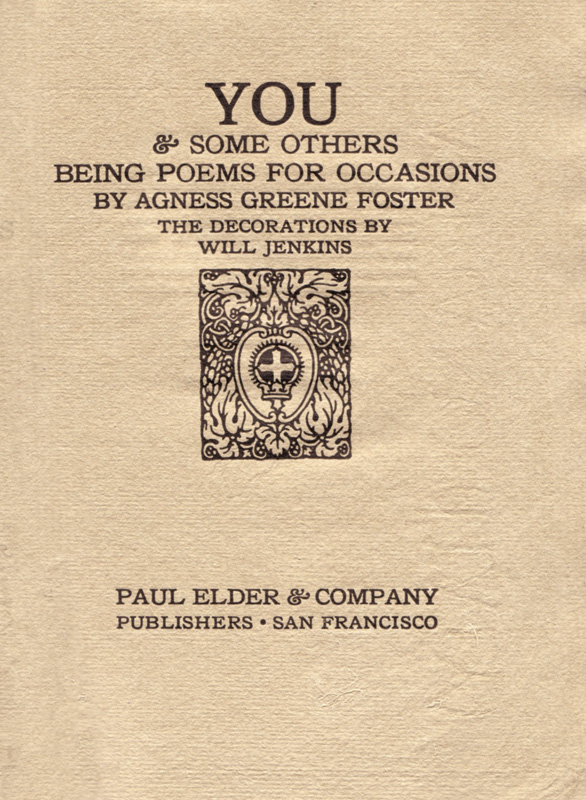 You and Some Others. Being Poems for Occasions. Agnes Greene FOSTER.