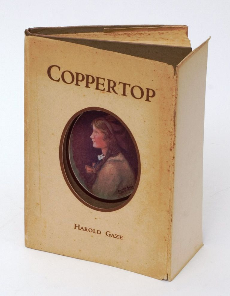 Coppertop: The Queer Adventures of a Quaint Child. Harold GAZE.