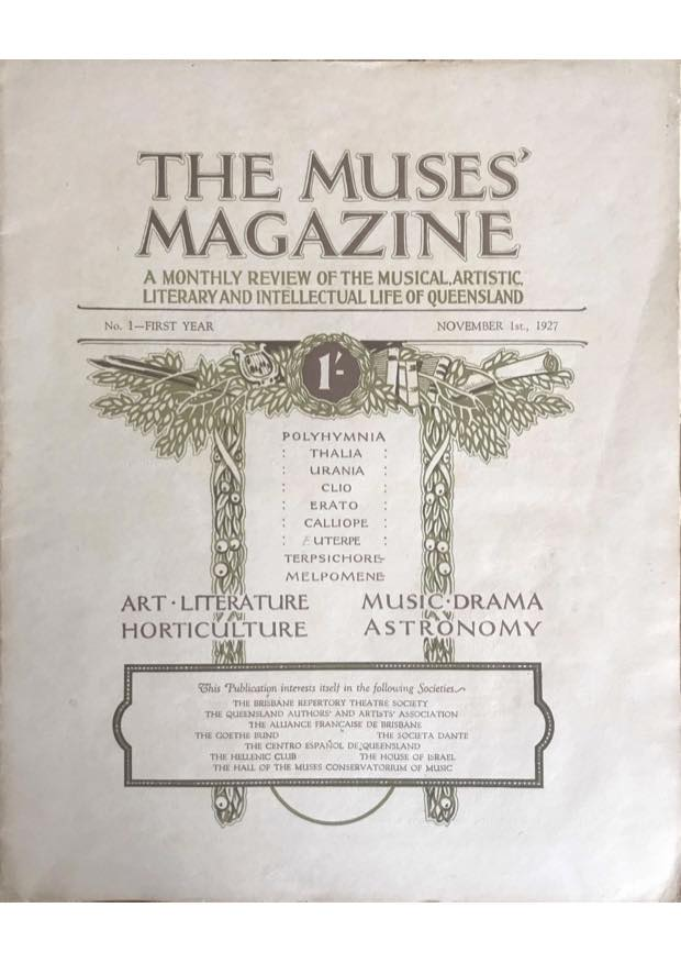 The Muses' Magazine; A Monthly Review of the Musical, Artistic, Literary and Intellectual Life of Queensland [No. 1 - FIRST YEAR]
