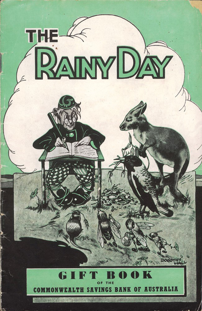 The Rainy Day Gift Book of the Commonwealth Savings Bank of Australia. Dorothy WALL.