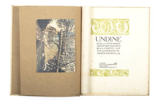 Undine... Adapted from the German by W. L. Courtney. Arthur RACKHAM, Friedrich de La Motte-Fouqué.