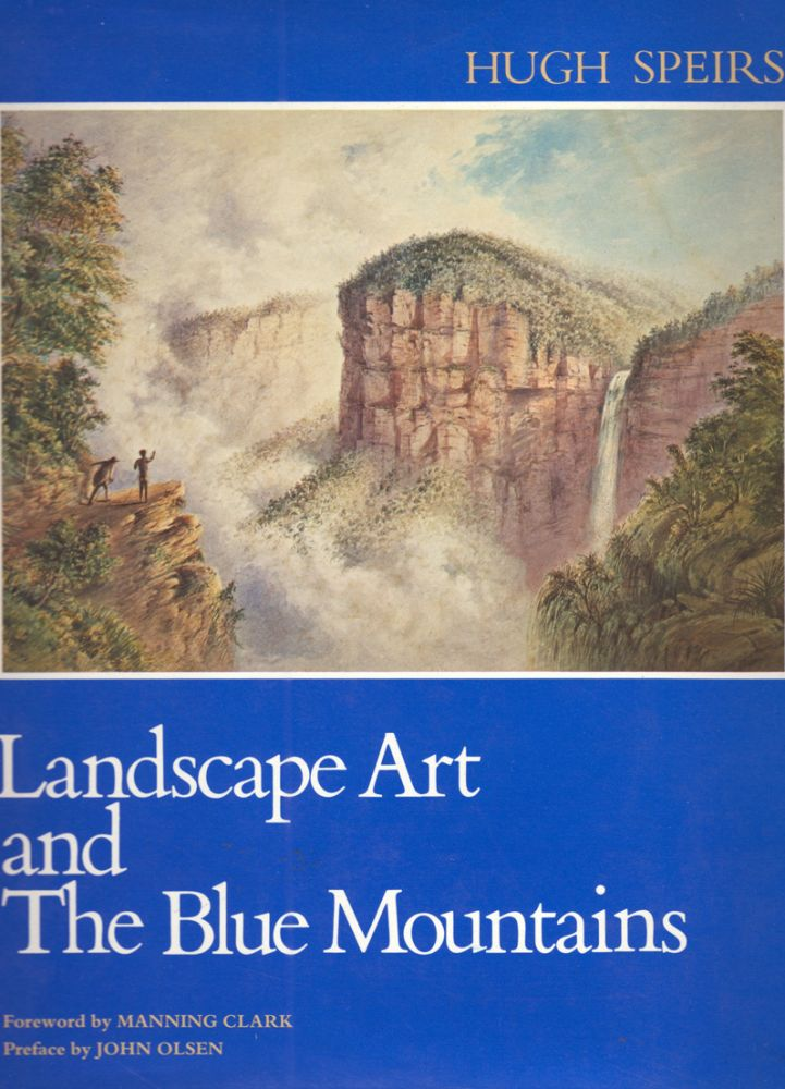 Landscape Art and the Blue Mountains. Hugh SPEIRS.