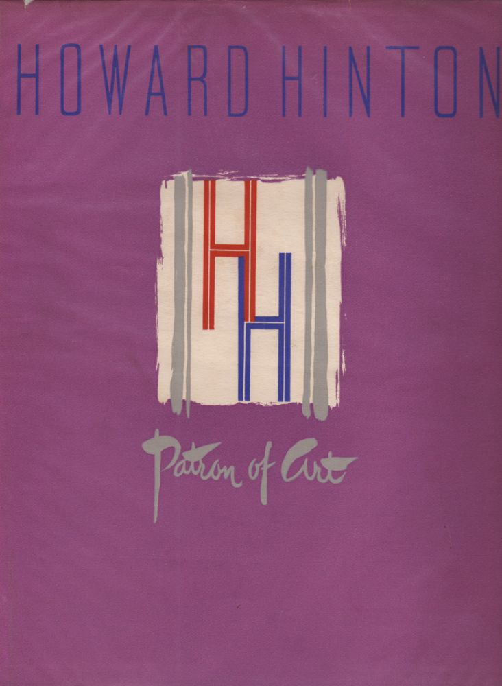 A Memorial Volume to Howard Hinton, Patron of Art. Norman LINDSAY, John, FOUNTAIN.