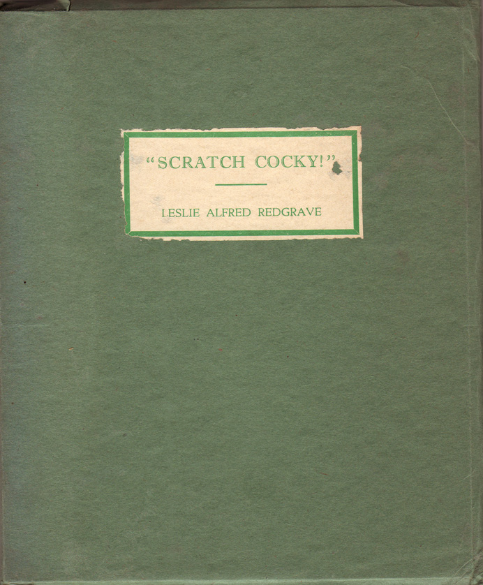 """""""Scratch Cocky"""". A Booklet of the Bright Birds of Our Bushland Pictured in Colour and Rhyme for the Children. Leslie Alfred REDGRAVE."""