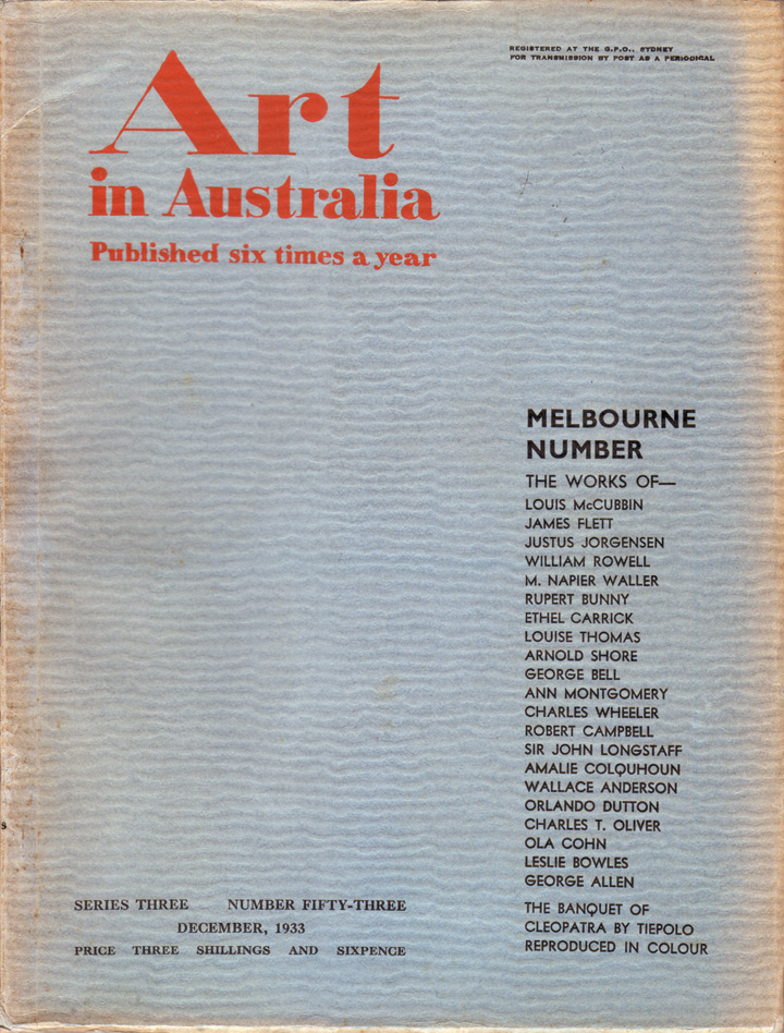 Art in Australia. Third Series. Number 53 - Melbourne Number. ART IN AUSTRALIA, Sydney URE SMITH, Leon GELLERT.