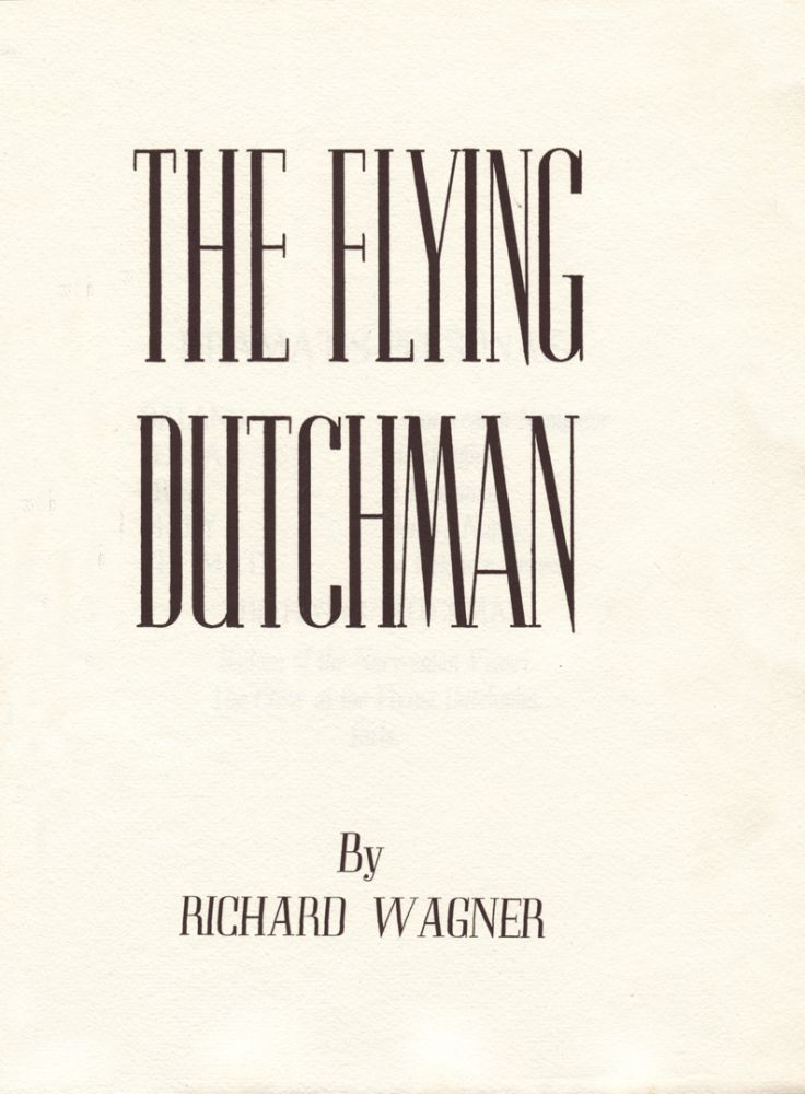 The Flying Dutchman. Richard WAGNER.