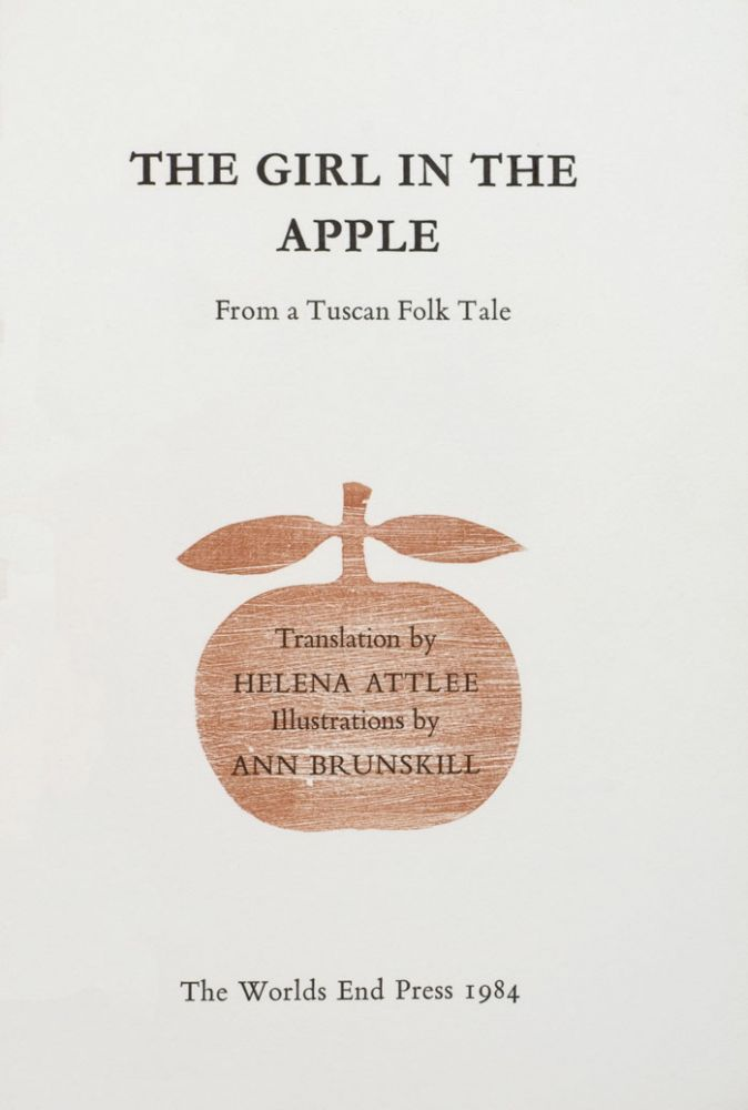 The Girl in the Apple. From a Tuscan Folk Tale. Anne BRUNSKILL.