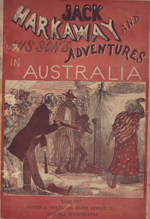 Jack Harkaway and His Son's Adventures in Australia. Edwin J. BRETT