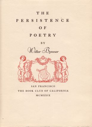 The Persistence of Poetry. Witter BYNNER