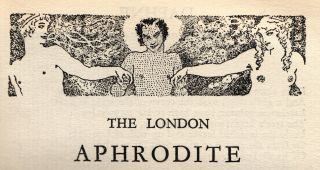The London Aphrodite Numbers 1-6. Jack LINDSAY, P. R. STEPHENSEN