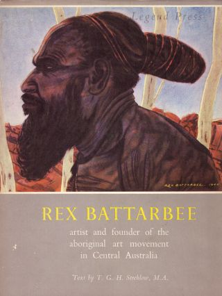 Rex Battarbee.; Artist and Founder of the Aboriginal Art Movement in Central Australia.