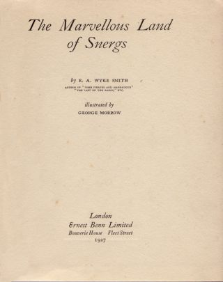 The Marvellous Land of Snergs.; Illustrated by George Morrow. TOLKIEN, E. A. WYKE SMITH.