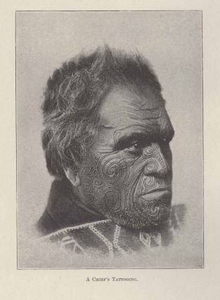 Moko or Maori Tattooing. Major-General ROBLEY