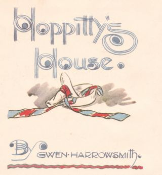 Hoppitty's House. Gwen HARROWSMITH.
