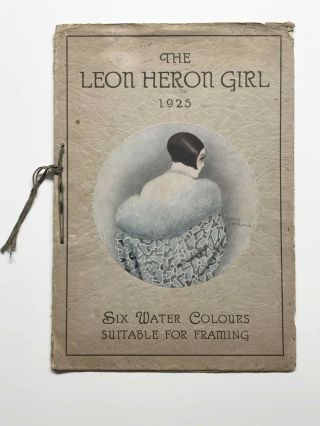 The Leon Heron Girl; Six Water Colours Suitable for Framing