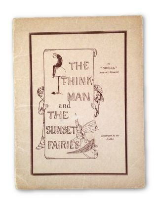 The Think Man and the Sunset Fairies. NEELIA, Aileen L. Burrow