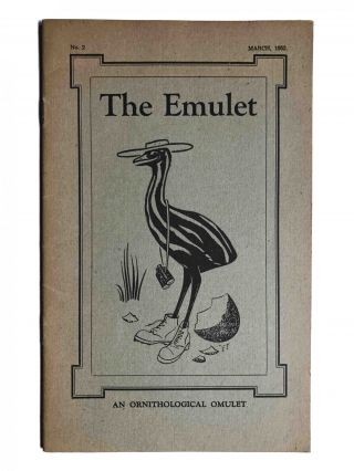 The Emulet; An Ornithological Soufflé / An Ornithological Omulet