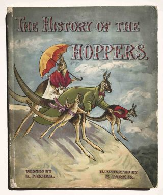 The History of the Hoppers. B. PARKER, N