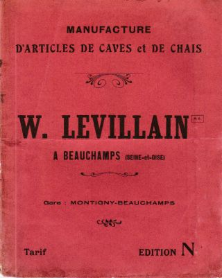 Manufacture d'Articles de Caves et de Chais: Edition N. W. LEVILLAIN.