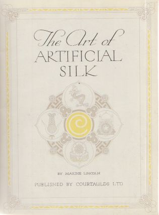The Art of Artificial Silk