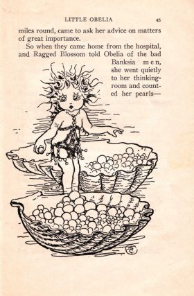 Little Obelia: Further Adventures of Ragged Blossom Snugglepot and Cuddlepie.