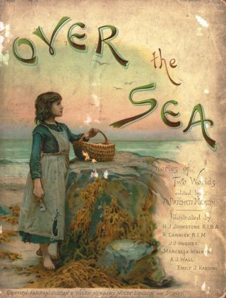 Over the Sea. Stories of Two Worlds.