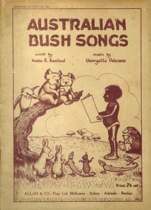 Australian Bush Songs. OUTHWAITE, Georgette PETERSON
