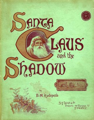 Santa Claus and the Shadow. B. M. HUDSPETH