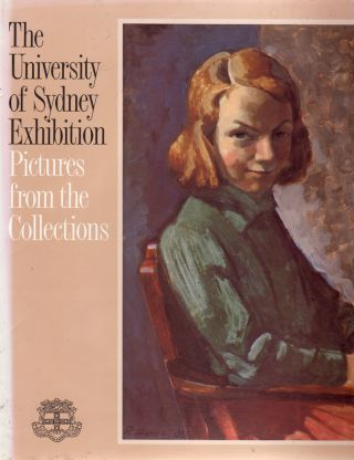 The University of Sydney Exhibition; Pictures from the Collections. Pamela BELL.
