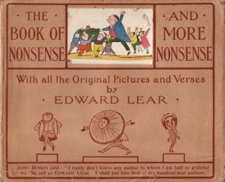 The Book of Nonsense to Which is Added More Nonsense. Edward LEAR.