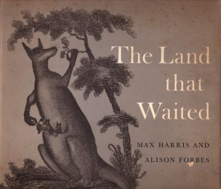 The Land that Waited. Max HARRIS, Alison FORBES