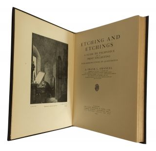 Etching and Etchings: A Guide to Technique and to Print Collecting; With Reproductions of 238...