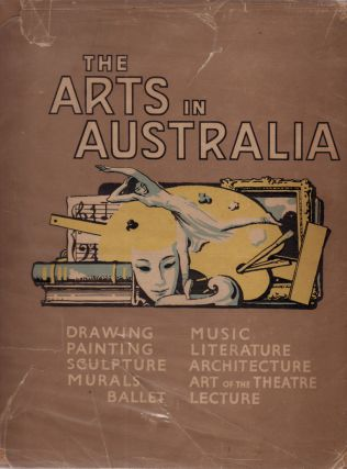 The Arts in Australia. Norman MacGEORGE