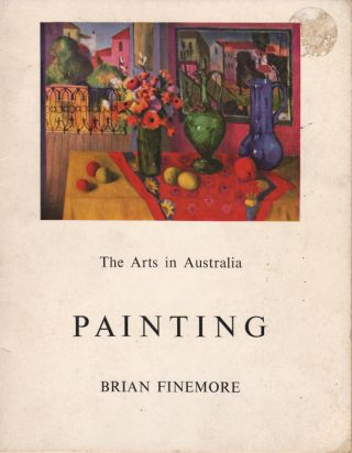 "Painting. From ""The Arts in Australia"" series. Brian FINEMORE"