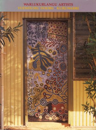 Warlukurlangu Artists. Yuendumu Doors. Kuruwarri. Aboriginal Art