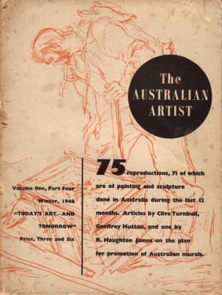 The Australian Artist. In four parts: Drawing, Personality in Art, What is Art Worth and 'Today's Art - And Tommorow'