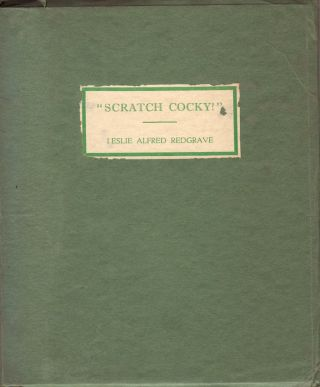 """Scratch Cocky"". A Booklet of the Bright Birds of Our Bushland Pictured in Colour and Rhyme for..."