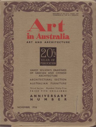 Art in Australia. Art and Architecture. Third Series Number 65 - Twenty Year Anniversay Number....