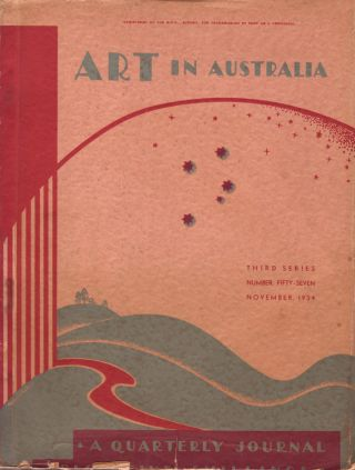 Art in Australia. A Quarterly Magazine. Third Series Number 57. ART IN AUSTRALIA, Sydney URE...