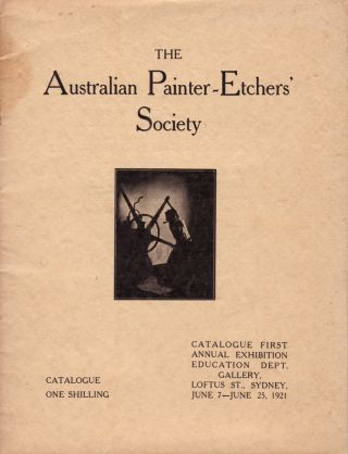 The Australian Painter-Etchers' Society. Lionel LINDSAY, President