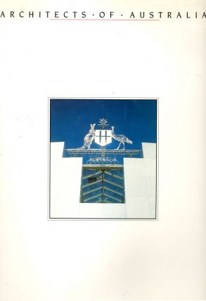 Architects of Australia. The Bicentennial Edition: 1988. No; Stated.