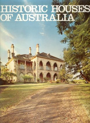 Historic Houses of Australia. Historic Buildings of Australia: Volume Three. National Trust