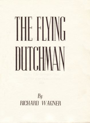 The Flying Dutchman. Richard WAGNER